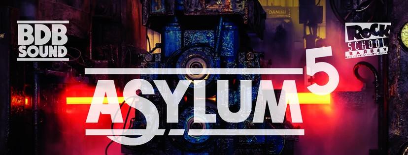 Asylum 5 - rock school barbey