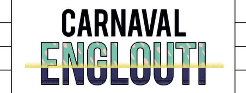 carnaval-lancmeent-vernissage-englouti